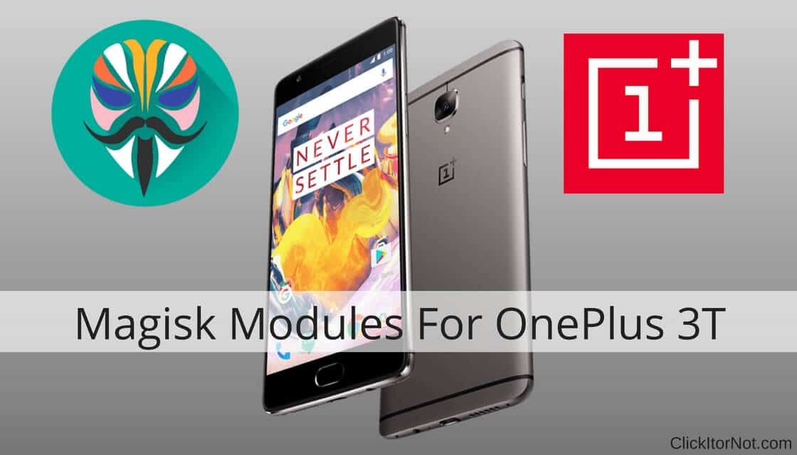 Download and Install Magisk Module's on OnePlus 3T | Click