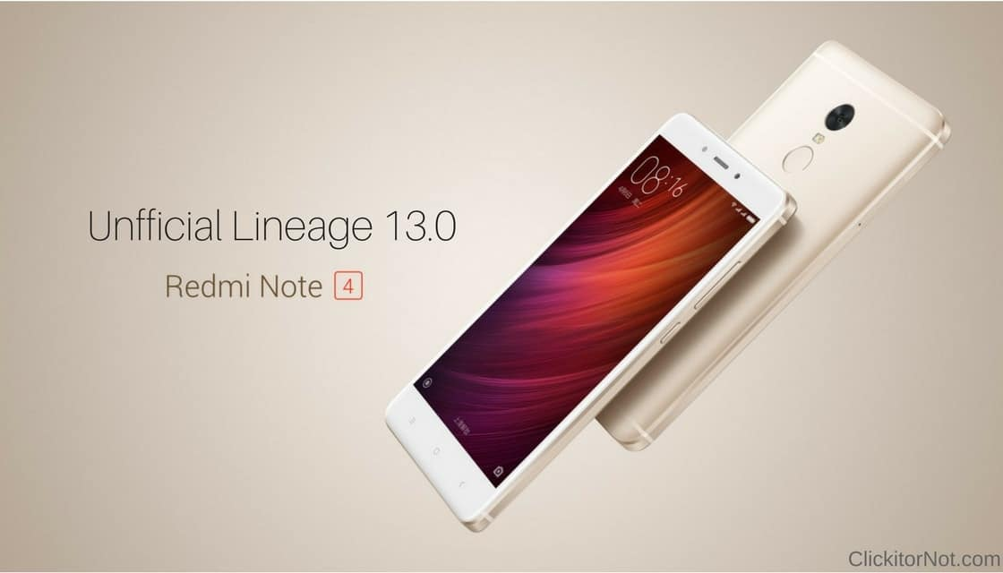 Download and Install Unofficial Lineage OS 13.0 on Xiaomi Redmi Note 4