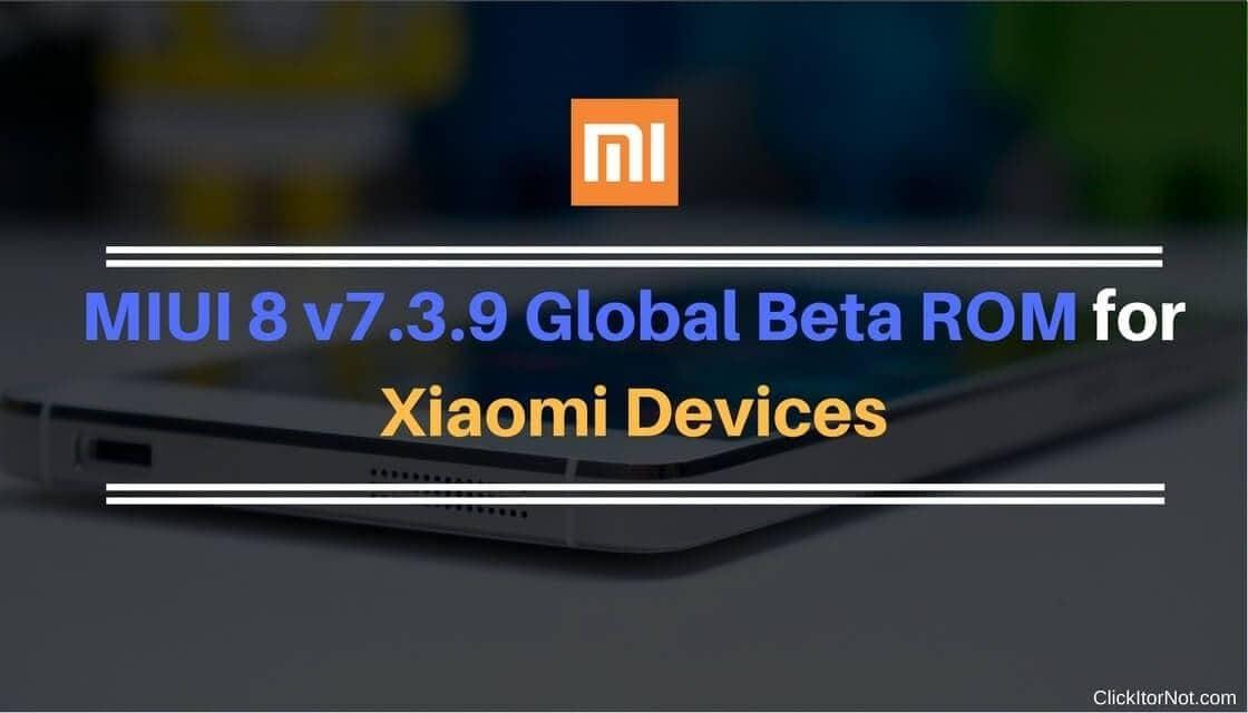 MIUI 8 v7.3.9 on Xiaomi Device
