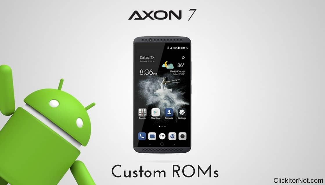 New ROMs Added] List of Custom ROMs for ZTE Axon 7