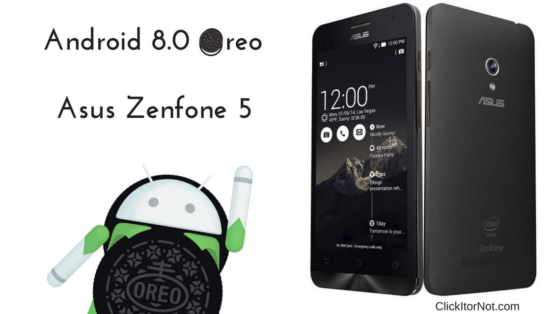 Download and Install Android 8 0 Oreo on Asus Zenfone 5 [AOSP