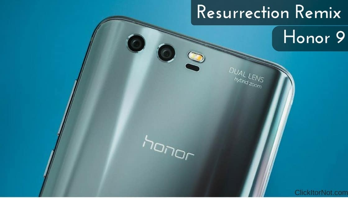 Android 7 1 2] Download and Install Resurrection Remix on Honor 9