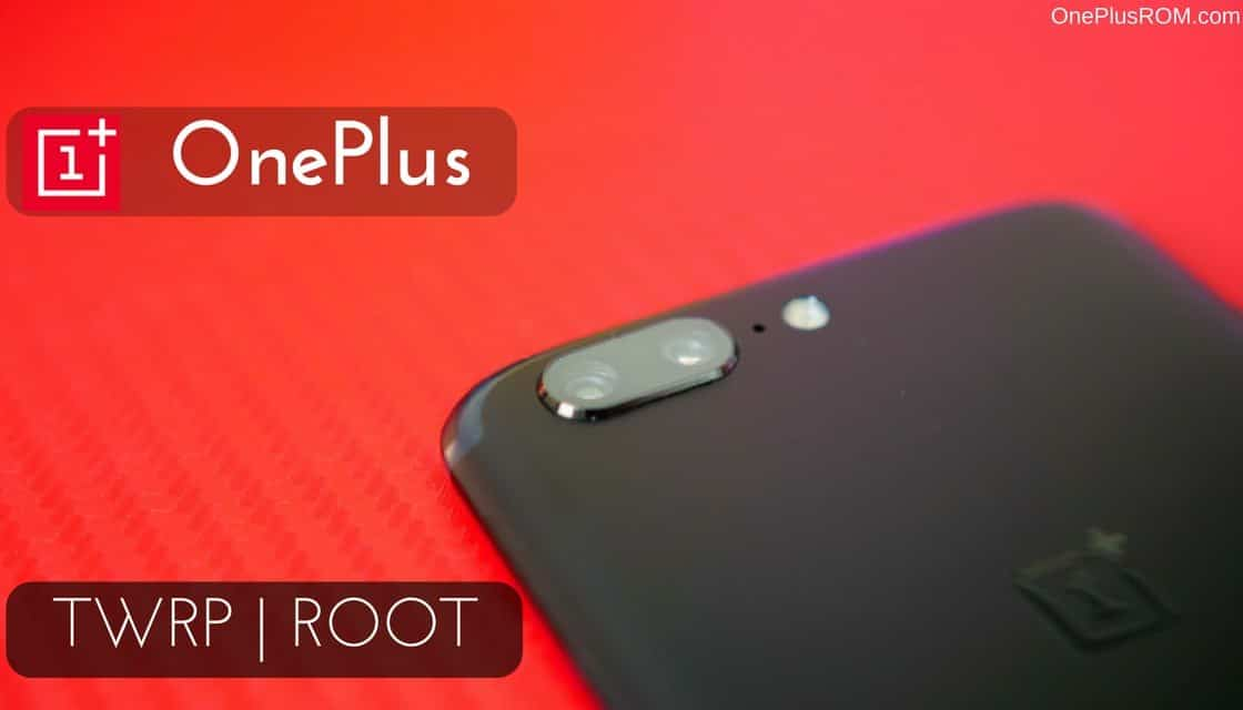TWRP Recovery and Root OnePlus Device