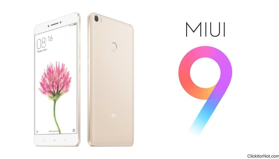 Download and Install MIUI V9 1 2 0 NBDMIEI on Xiaomi Mi Max