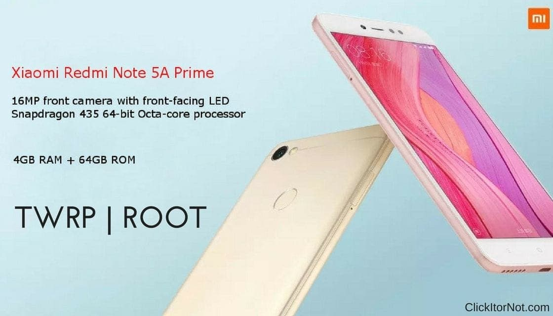 How to Install TWRP Recovery and Root Xiaomi Redmi Note 5A