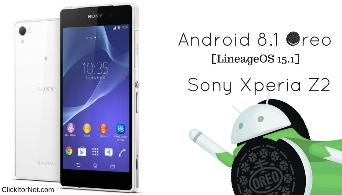 Download and Install LineageOS 15 1 on Sony Xperia Z2