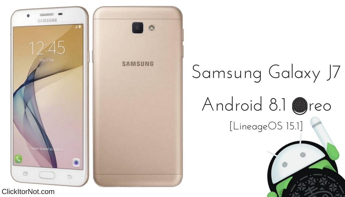Download and Install LineageOS 15 1 on Galaxy J7 Prime