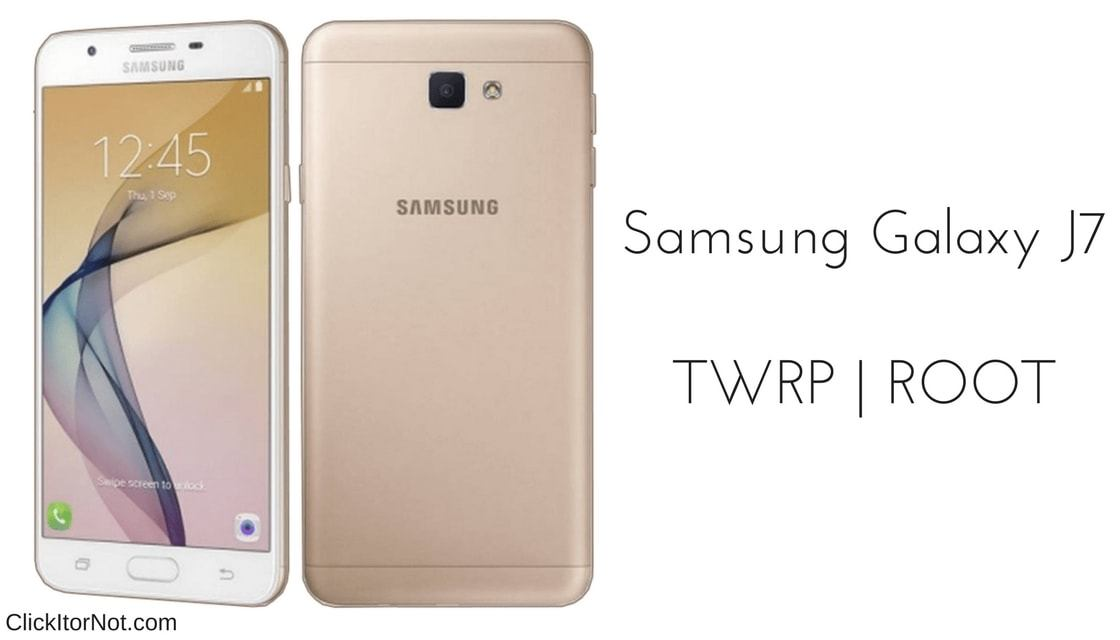 How to Install TWRP Recovery and Root Samsung Galaxy J7