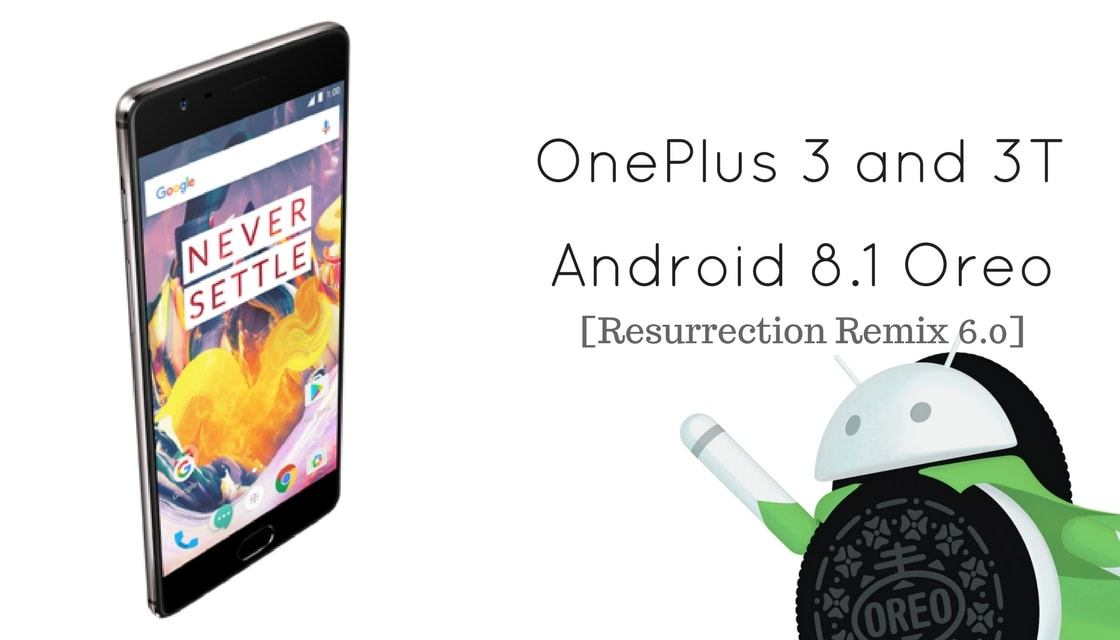 Download and Install Official Resurrection Remix 6 0 on OnePlus 3