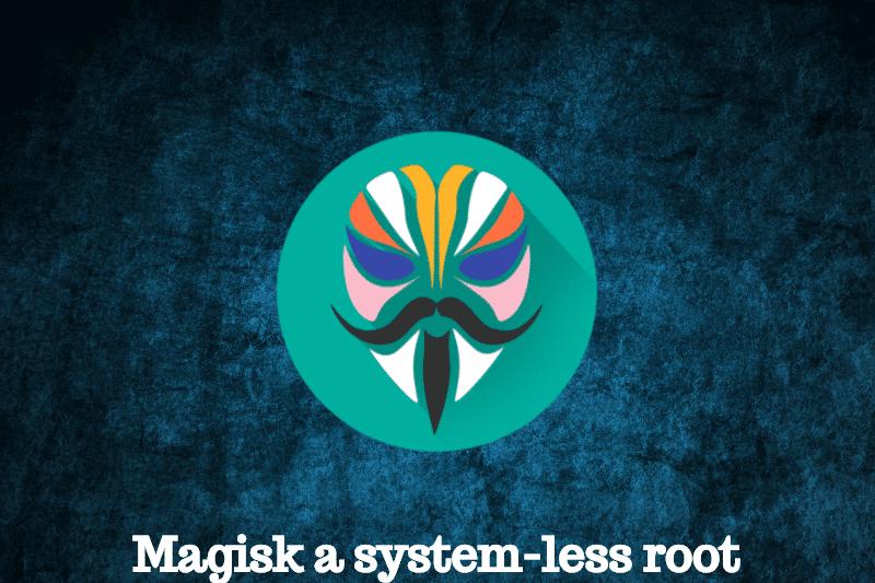Magisk 16 0 version released with bootloop crash fix, treble support