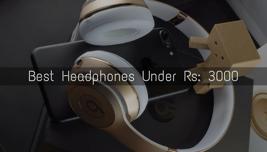 48385b64888 Top 10 Best HeadPhones Under 3000 Rs. 2018 [With Price]