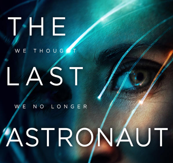last astronaut by david wellington