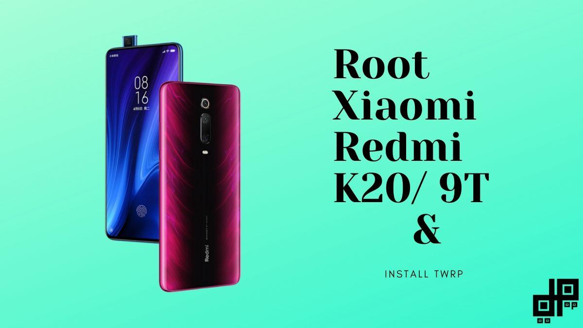 Redmi K20 Root
