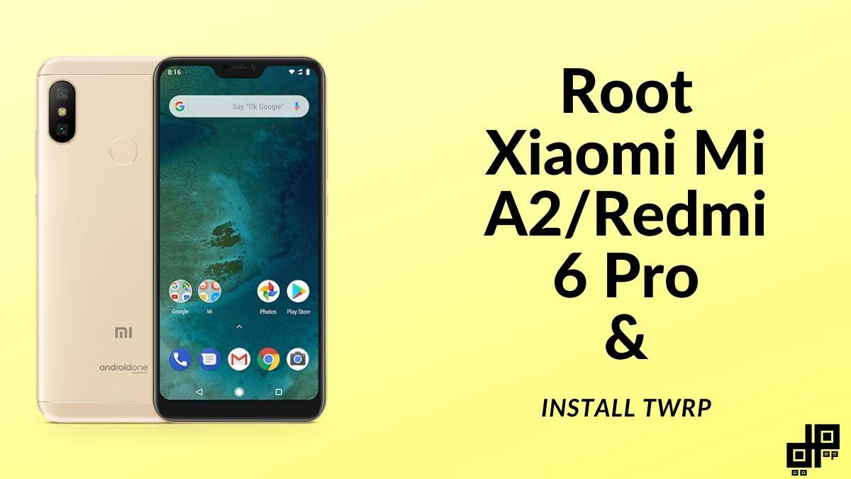 Redmi 6 Pro Root