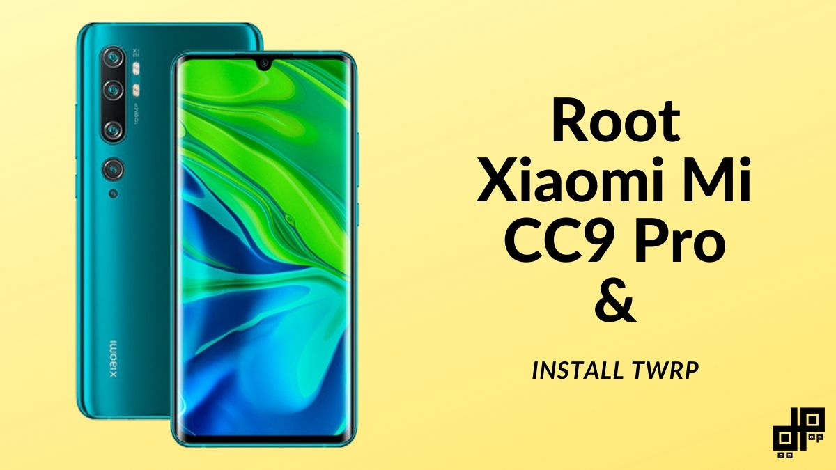 Mi cc9 Pro Root