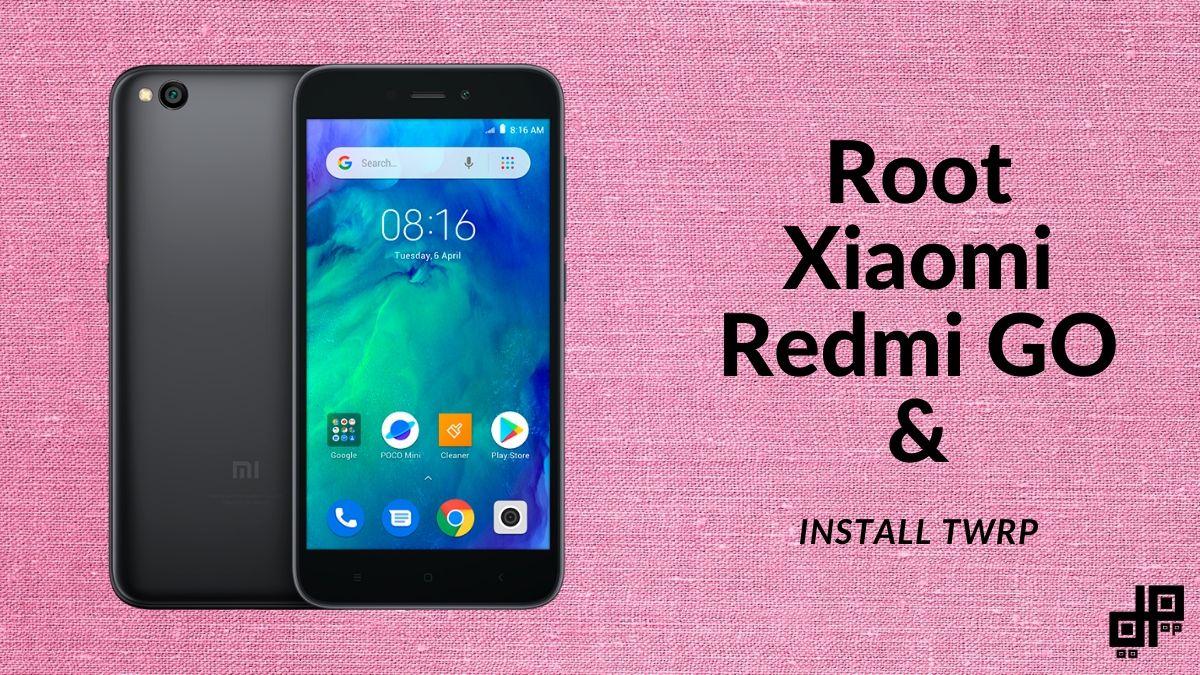 Redmi Go Root