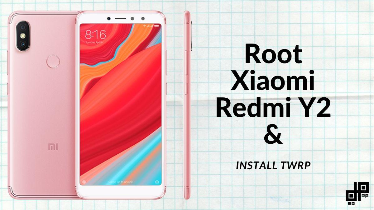 Xiaomi Redmi Y2 root