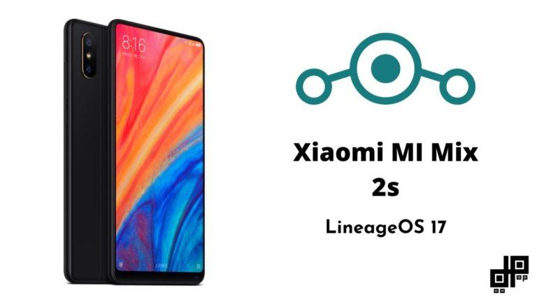 Mi Mix 2s Lineageos 17