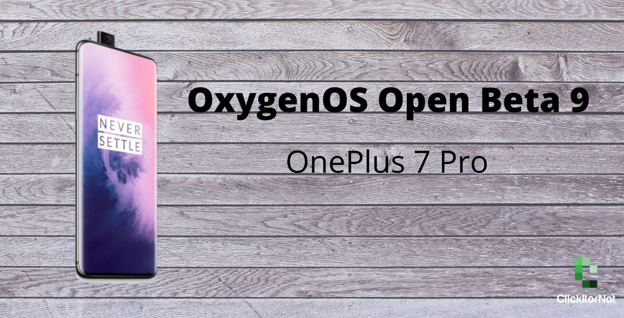 OnePlus 7 Pro Open Beta 9 update