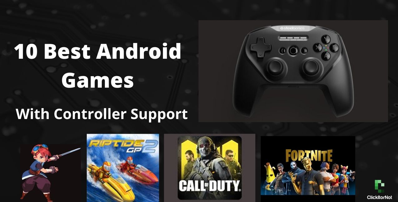 10 Best Android Games With Controller Support